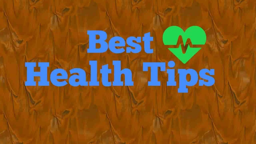 Best Health Tips Everyone Should Know